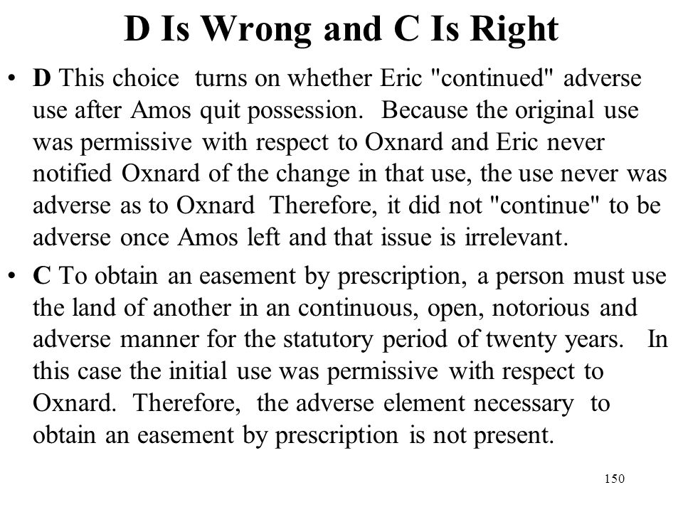 D Is Wrong and C Is Right