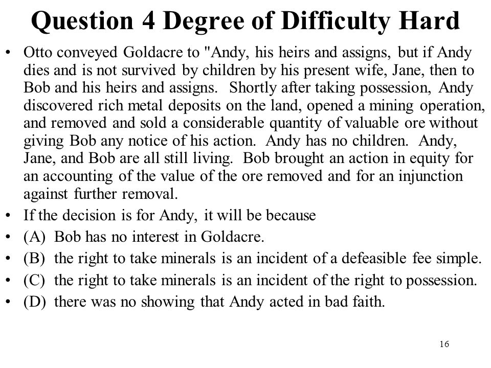 Question 4 Degree of Difficulty Hard