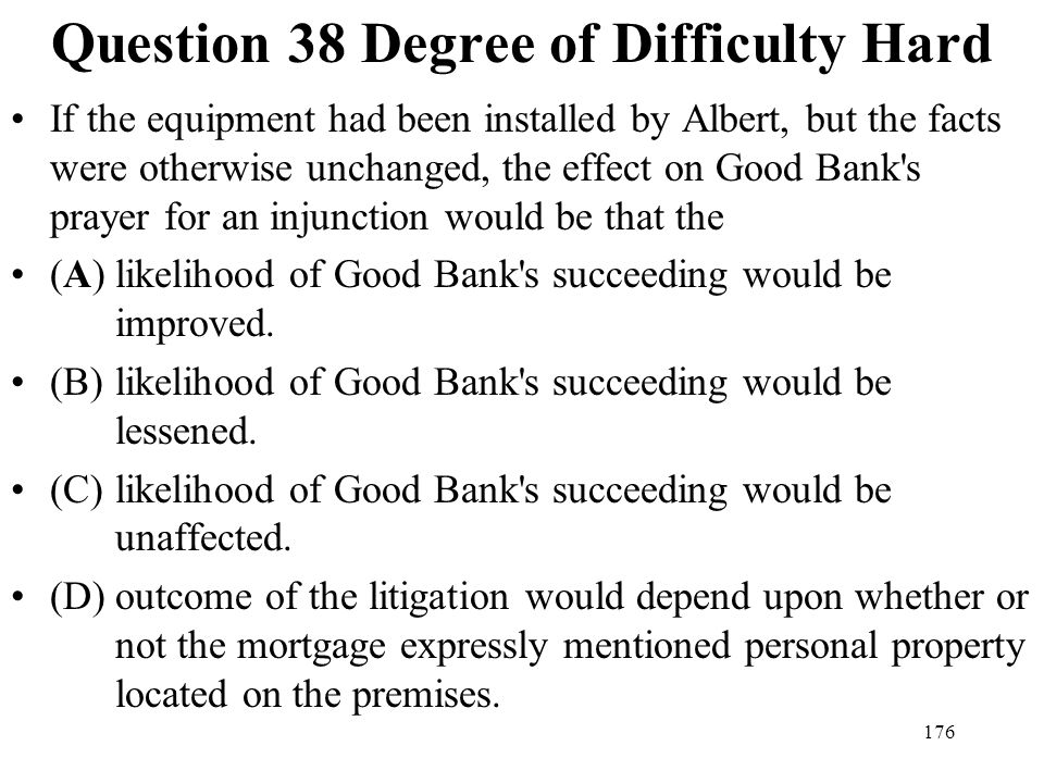 Question 38 Degree of Difficulty Hard