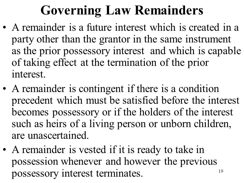 Governing Law Remainders
