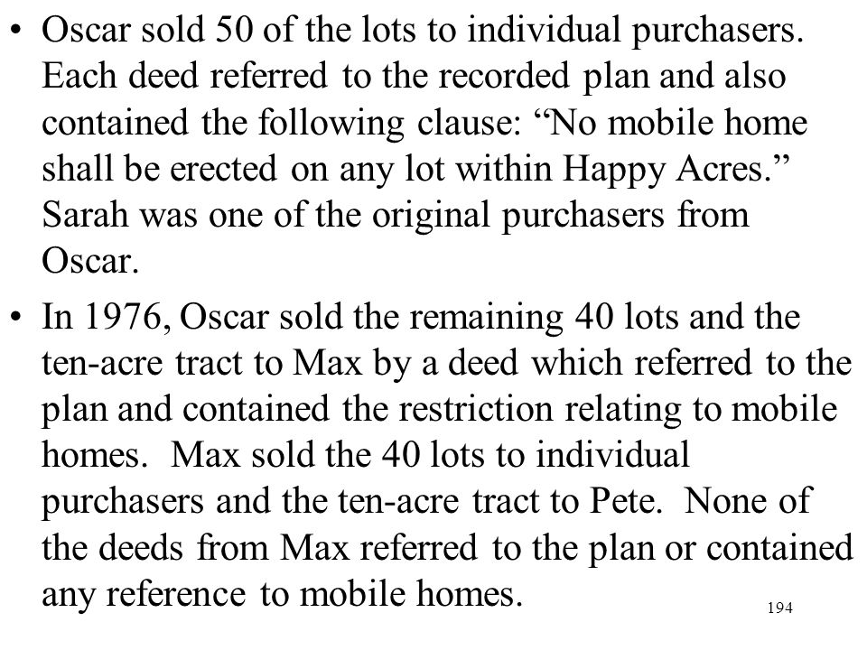 Oscar sold 50 of the lots to individual purchasers