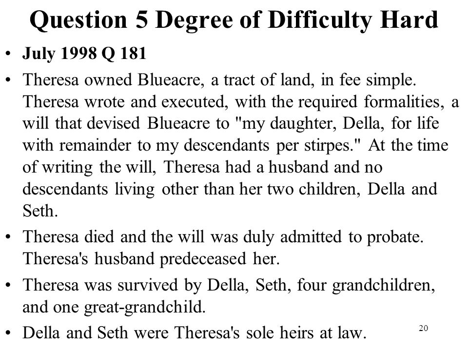 Question 5 Degree of Difficulty Hard