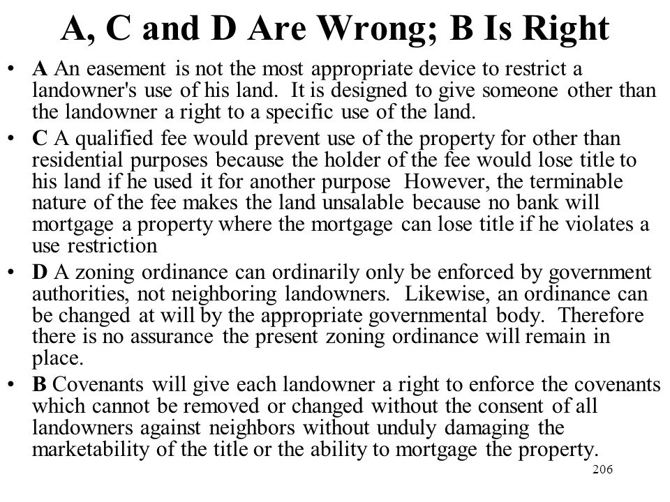 A, C and D Are Wrong; B Is Right