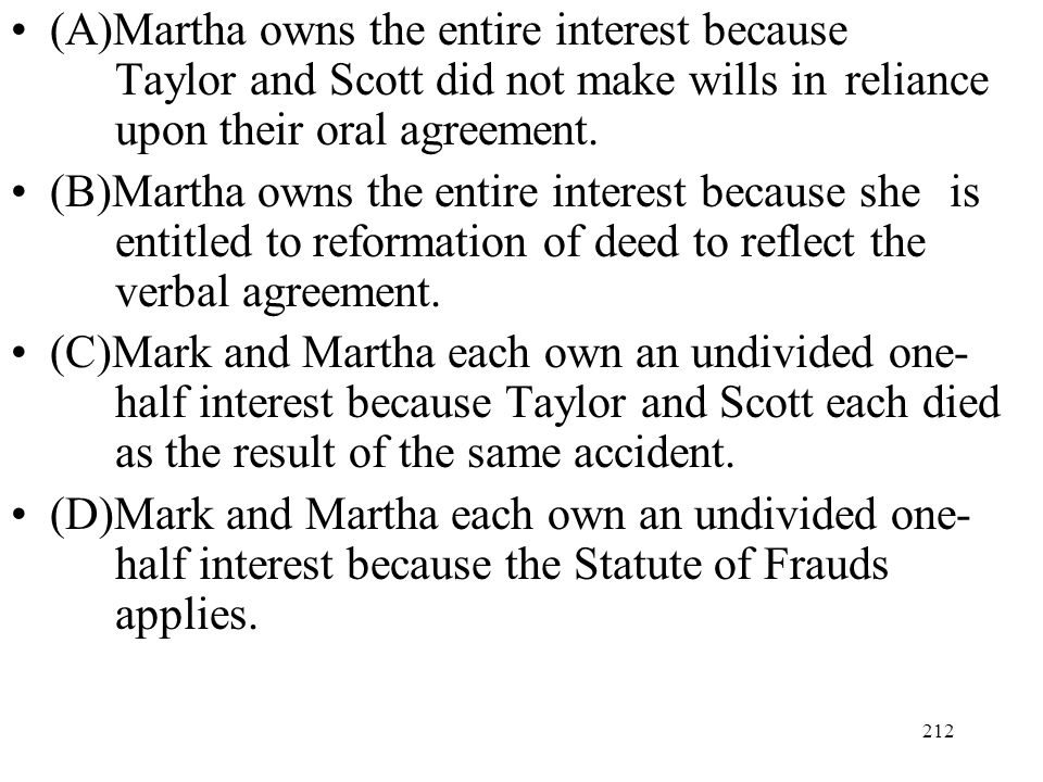 (A)Martha owns the entire interest because
