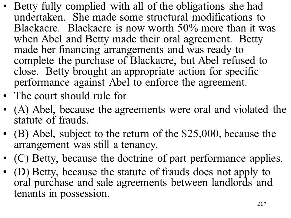 Betty fully complied with all of the obligations she had undertaken