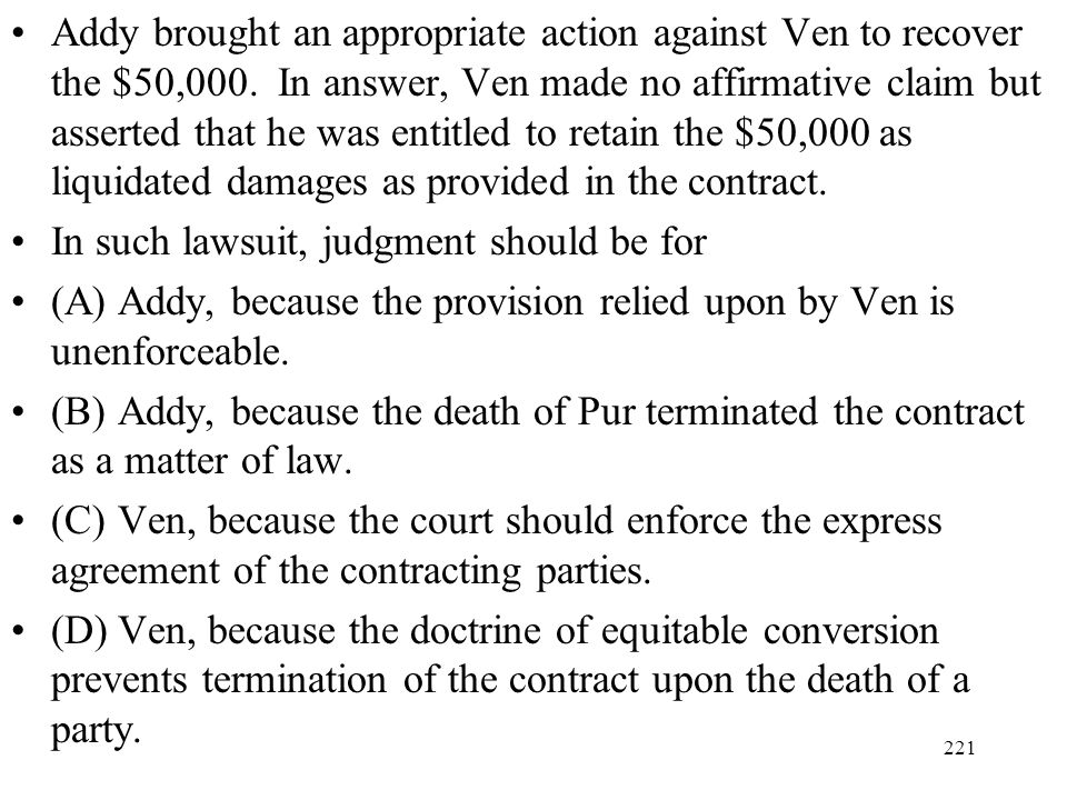 Addy brought an appropriate action against Ven to recover the $50,000