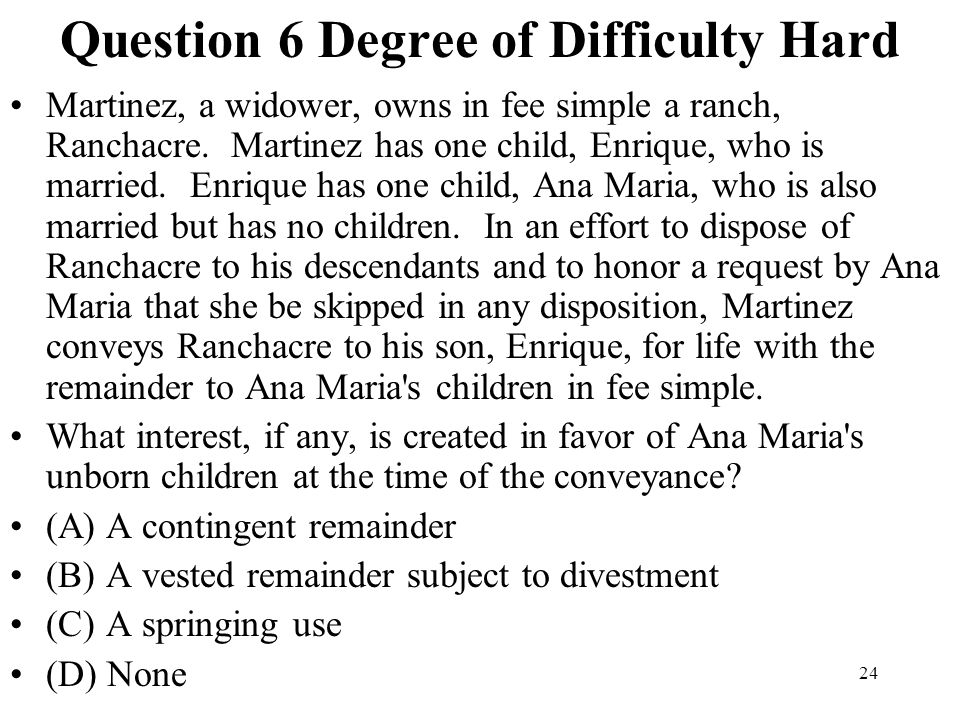 Question 6 Degree of Difficulty Hard
