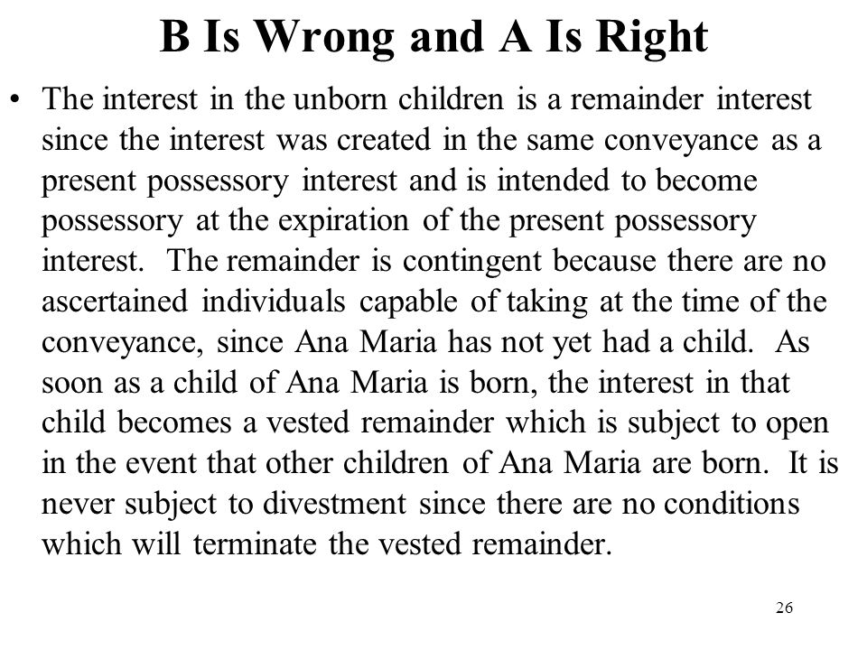 B Is Wrong and A Is Right