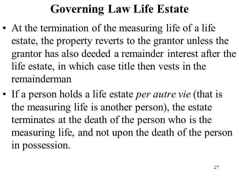Governing Law Life Estate