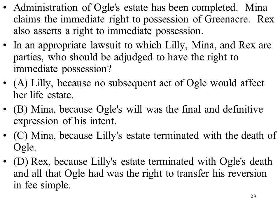 Administration of Ogle s estate has been completed