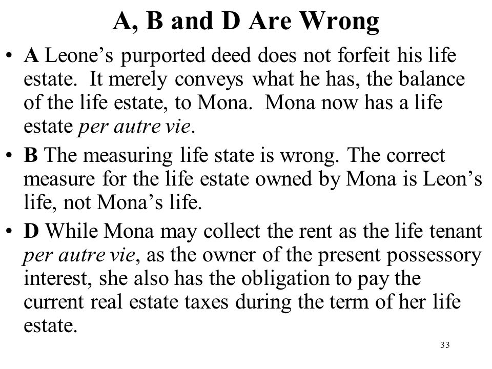 A, B and D Are Wrong