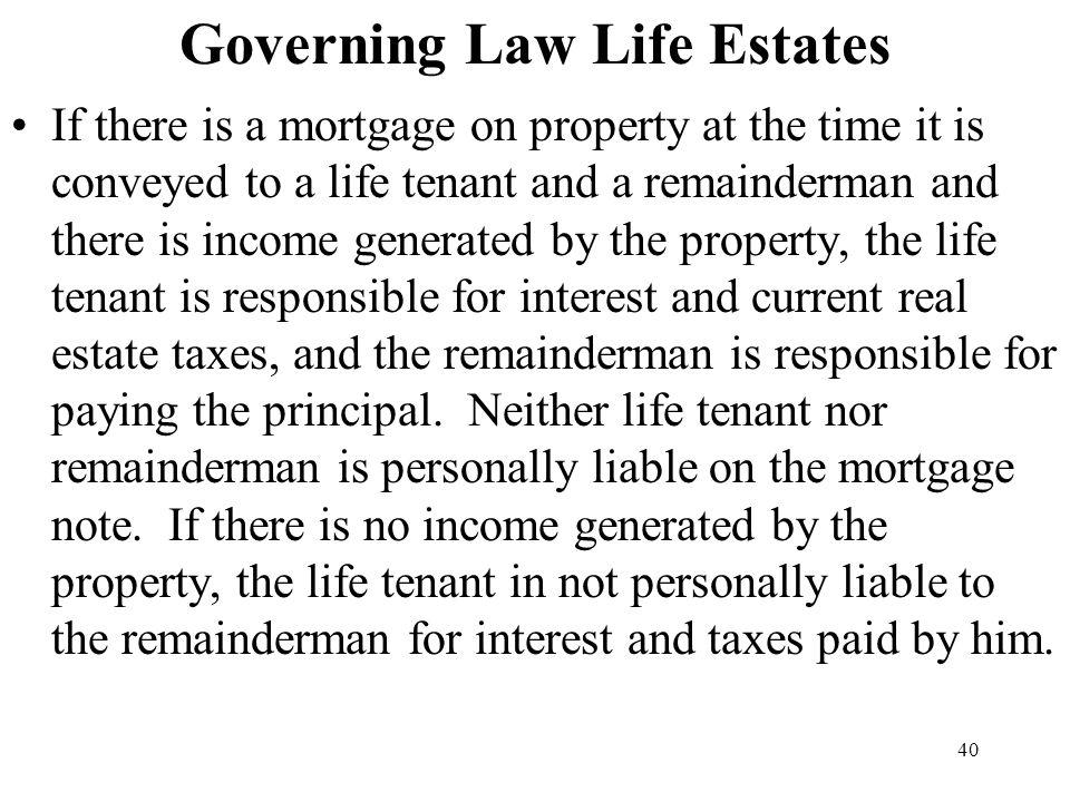 Governing Law Life Estates