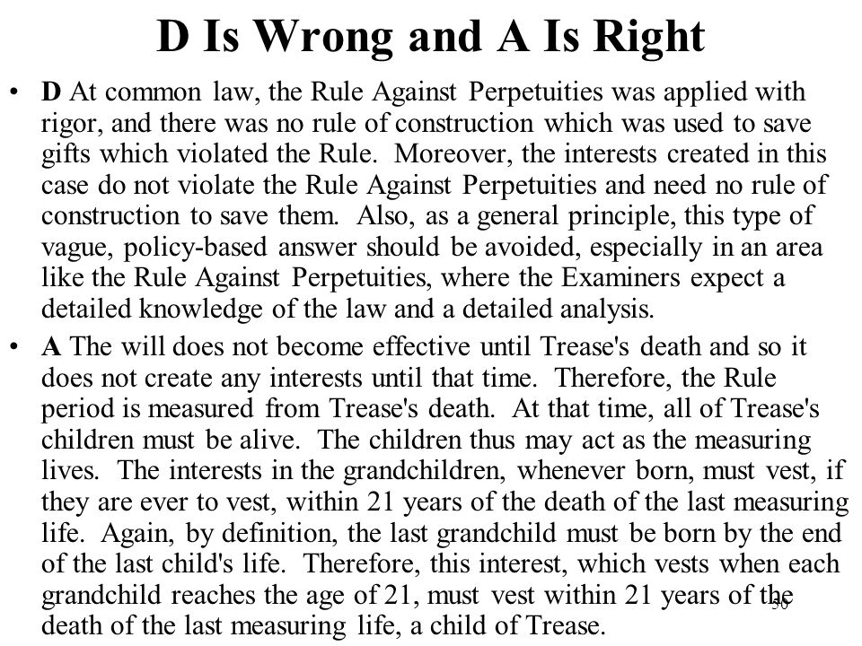 D Is Wrong and A Is Right