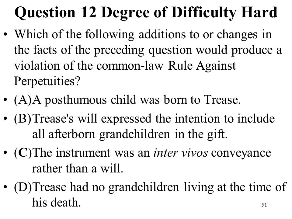 Question 12 Degree of Difficulty Hard