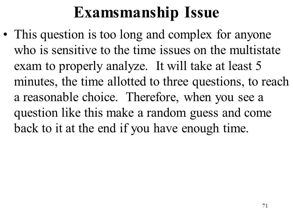 Examsmanship Issue