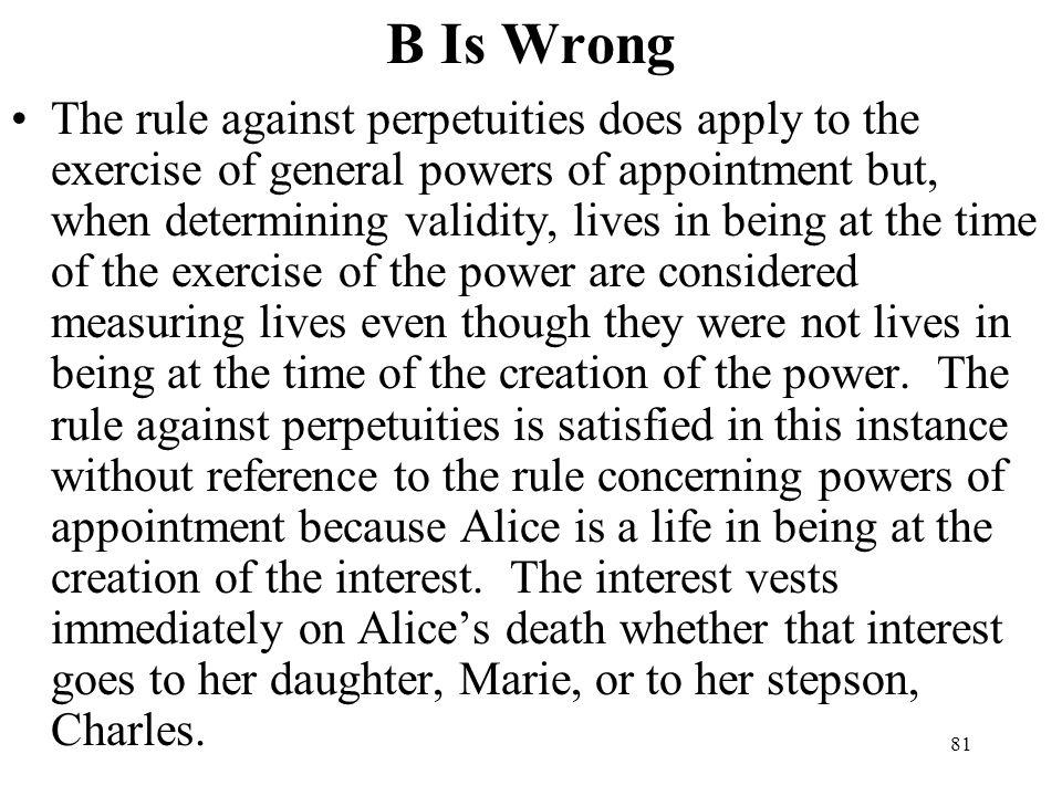 B Is Wrong
