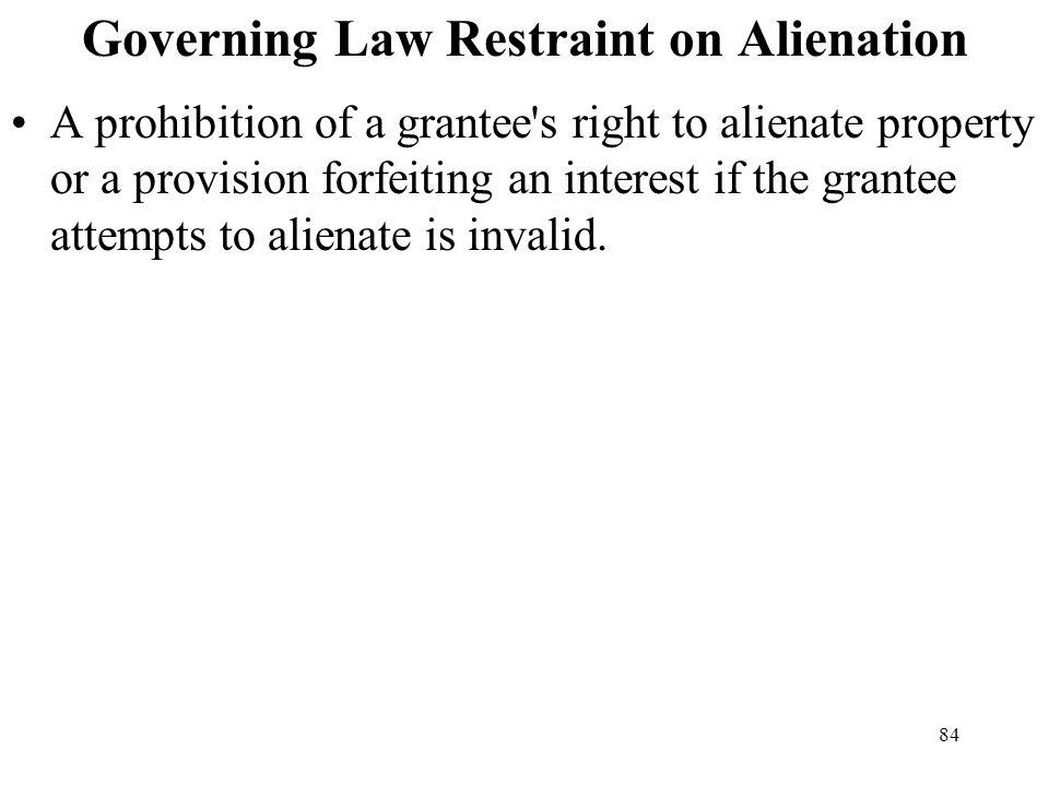 Governing Law Restraint on Alienation