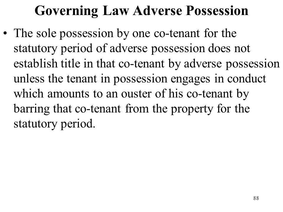 Governing Law Adverse Possession
