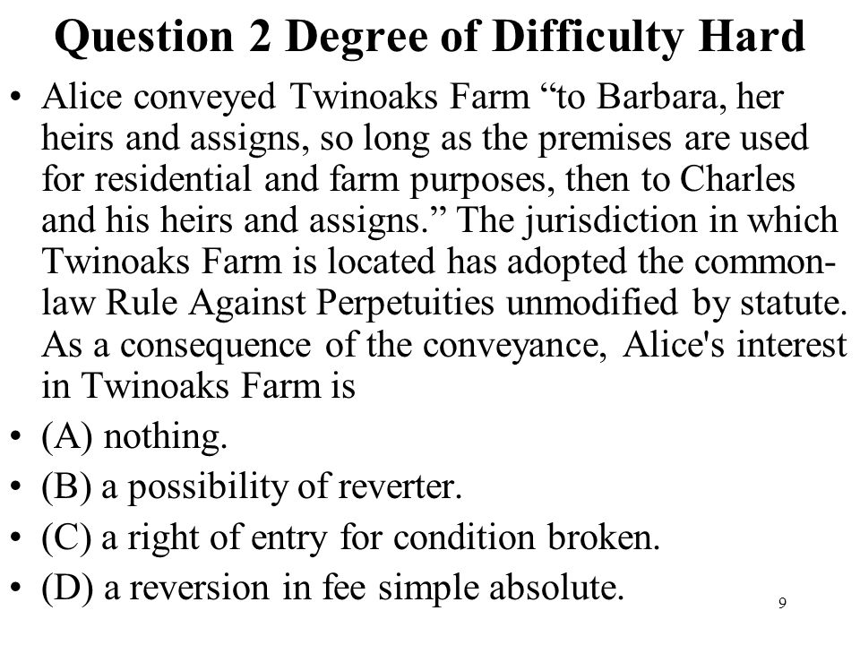 Question 2 Degree of Difficulty Hard