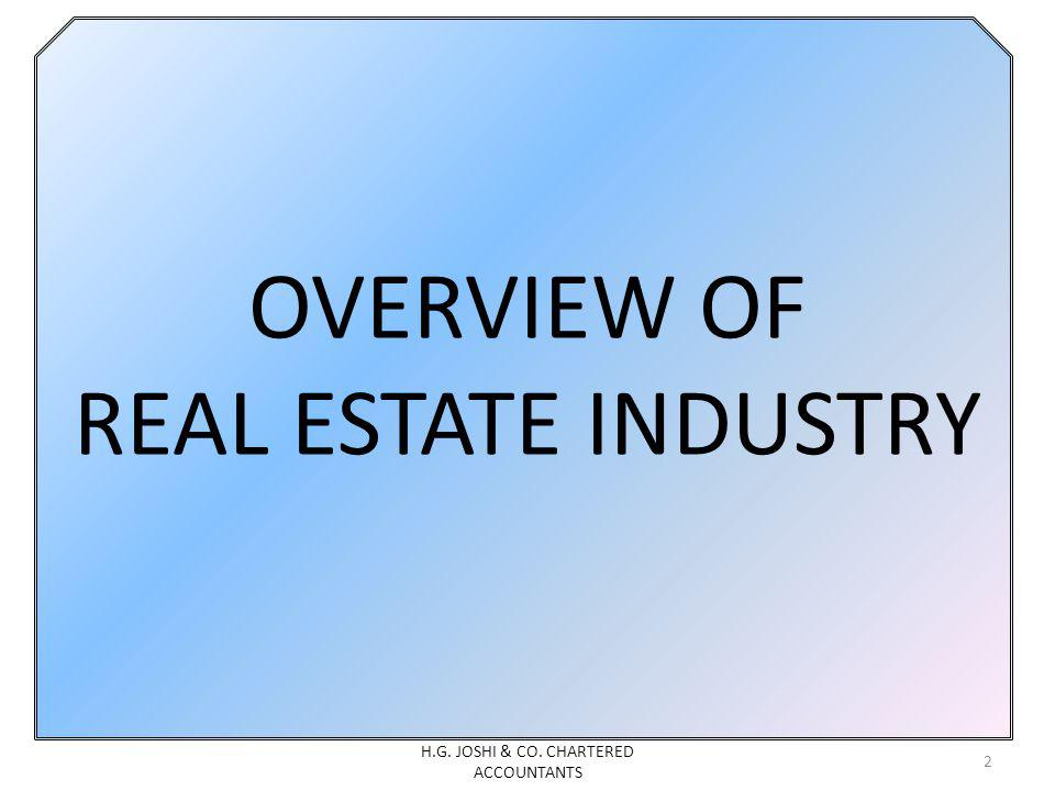 OVERVIEW OF REAL ESTATE INDUSTRY