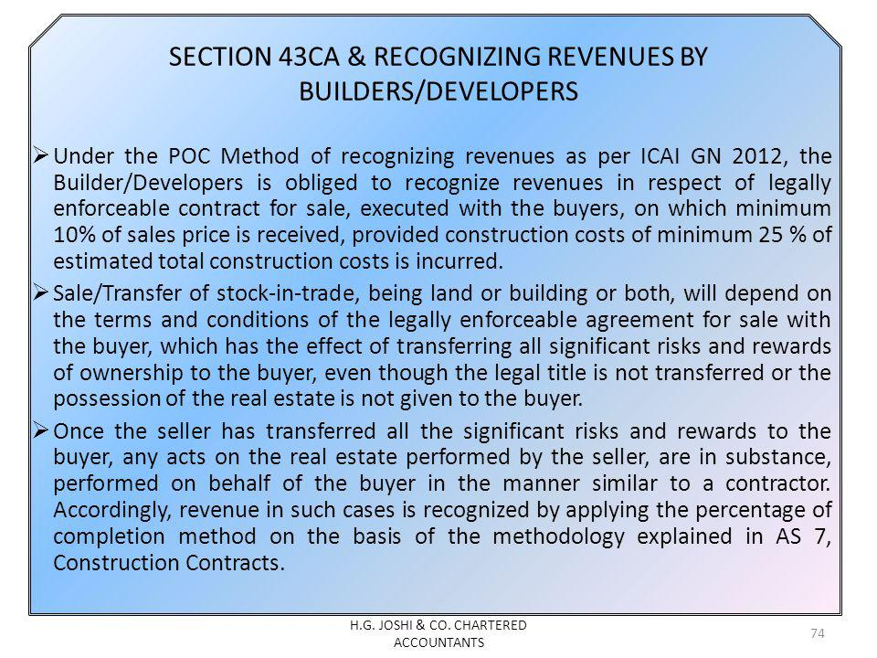 SECTION 43CA & RECOGNIZING REVENUES BY BUILDERS/DEVELOPERS