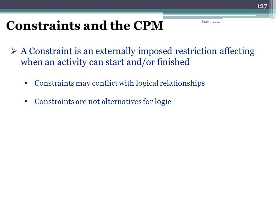 Constraints and the CPM
