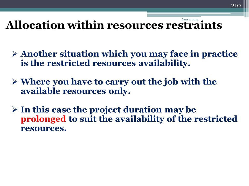 Allocation within resources restraints