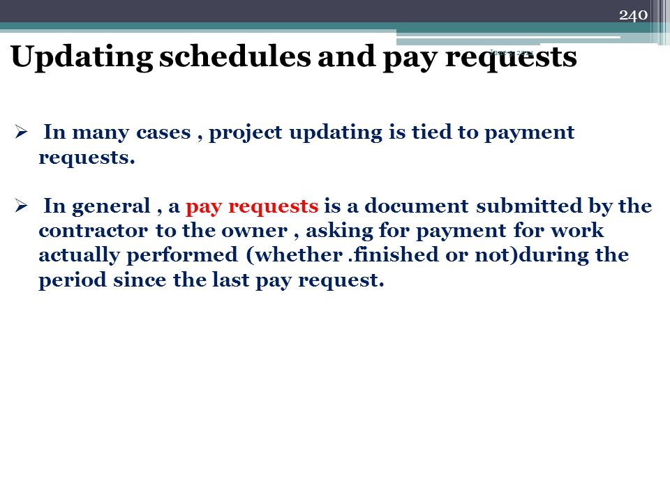 Updating schedules and pay requests