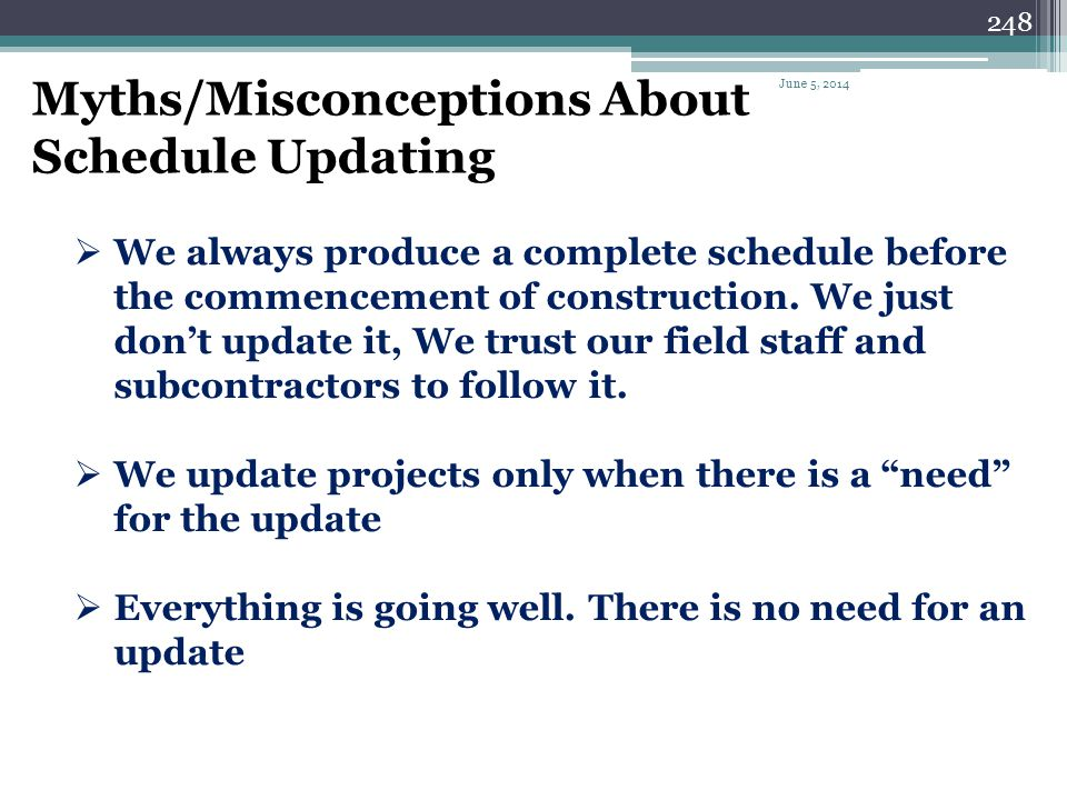 Myths/Misconceptions About Schedule Updating