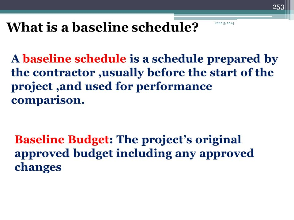 What is a baseline schedule