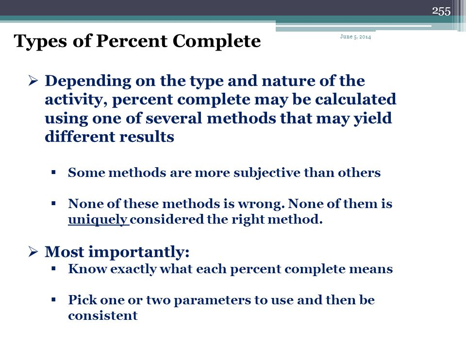 Types of Percent Complete