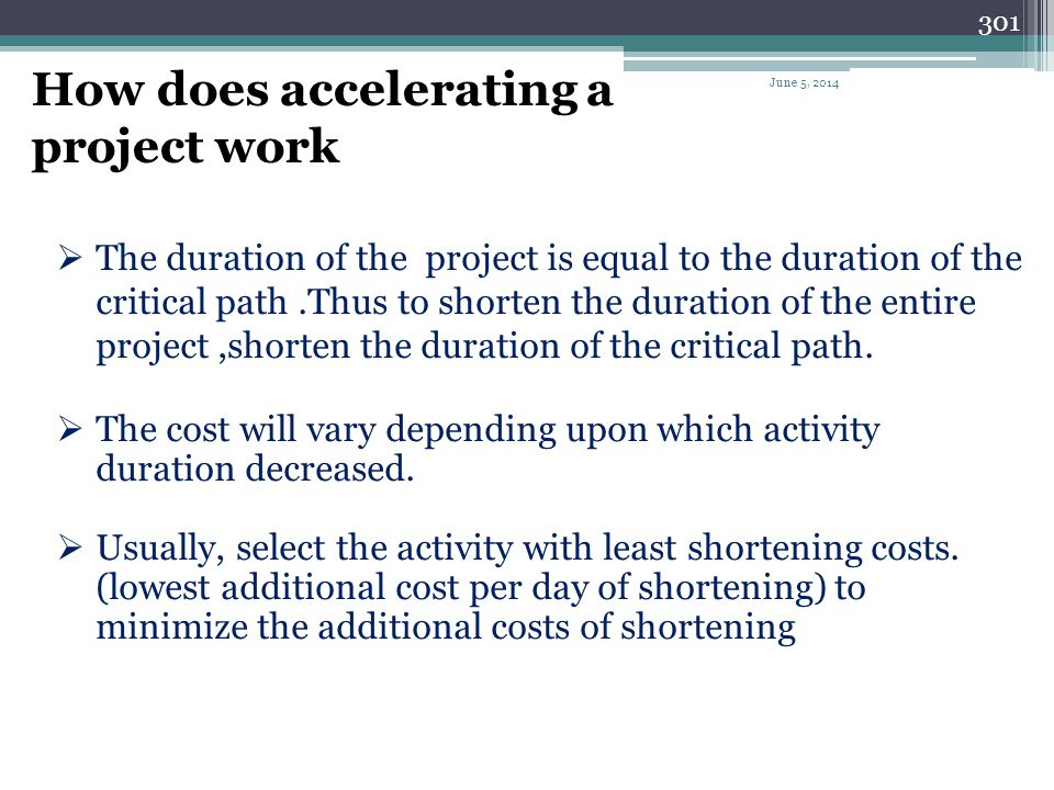 How does accelerating a project work