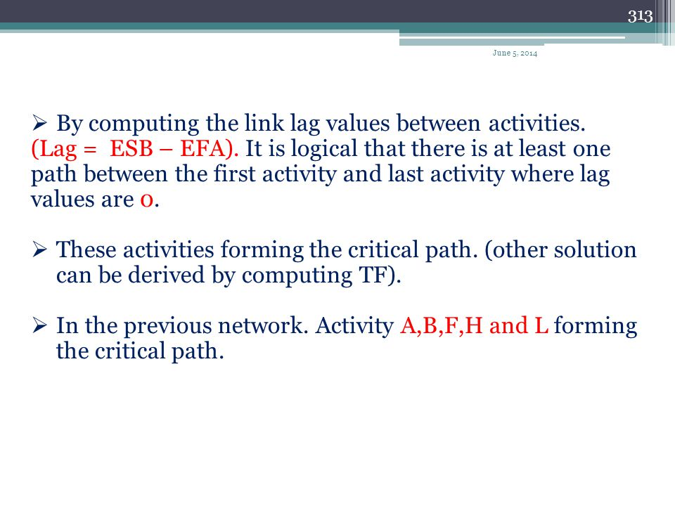 By computing the link lag values between activities.