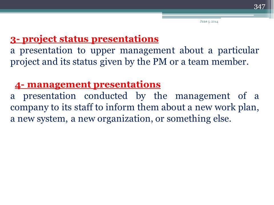 3- project status presentations