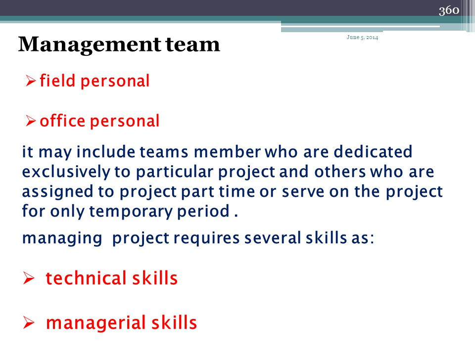 Management team technical skills managerial skills field personal