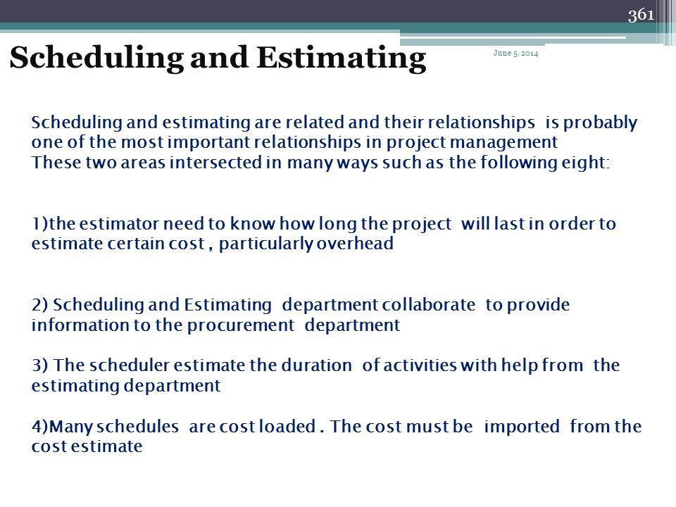 Scheduling and Estimating