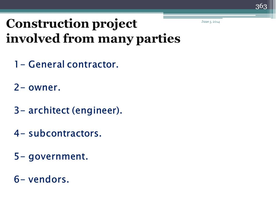 Construction project involved from many parties
