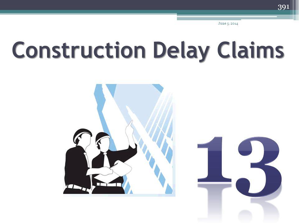 April 1, 2017 Construction Delay Claims 13