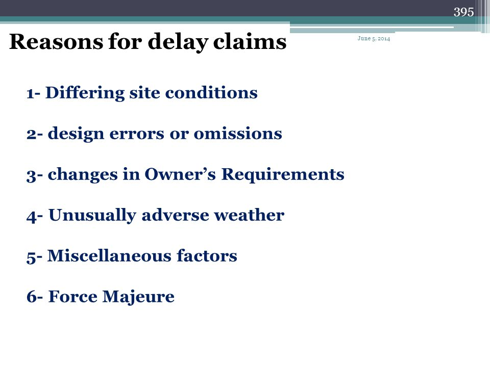Reasons for delay claims