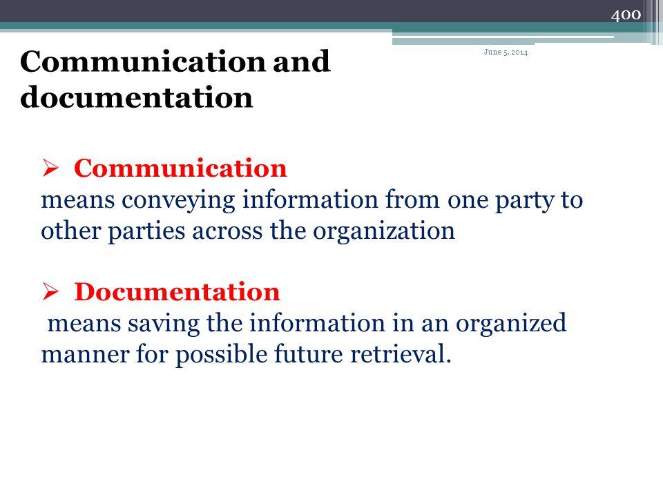 Communication and documentation Communication