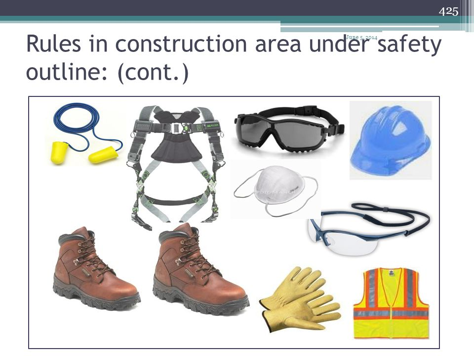 Rules in construction area under safety outline: (cont.)