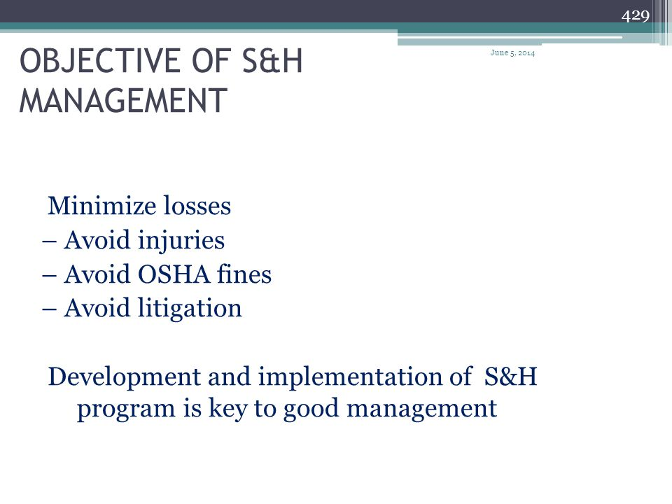 OBJECTIVE OF S&H MANAGEMENT