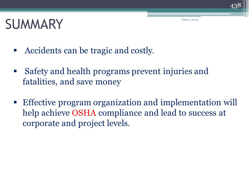 SUMMARY Accidents can be tragic and costly.