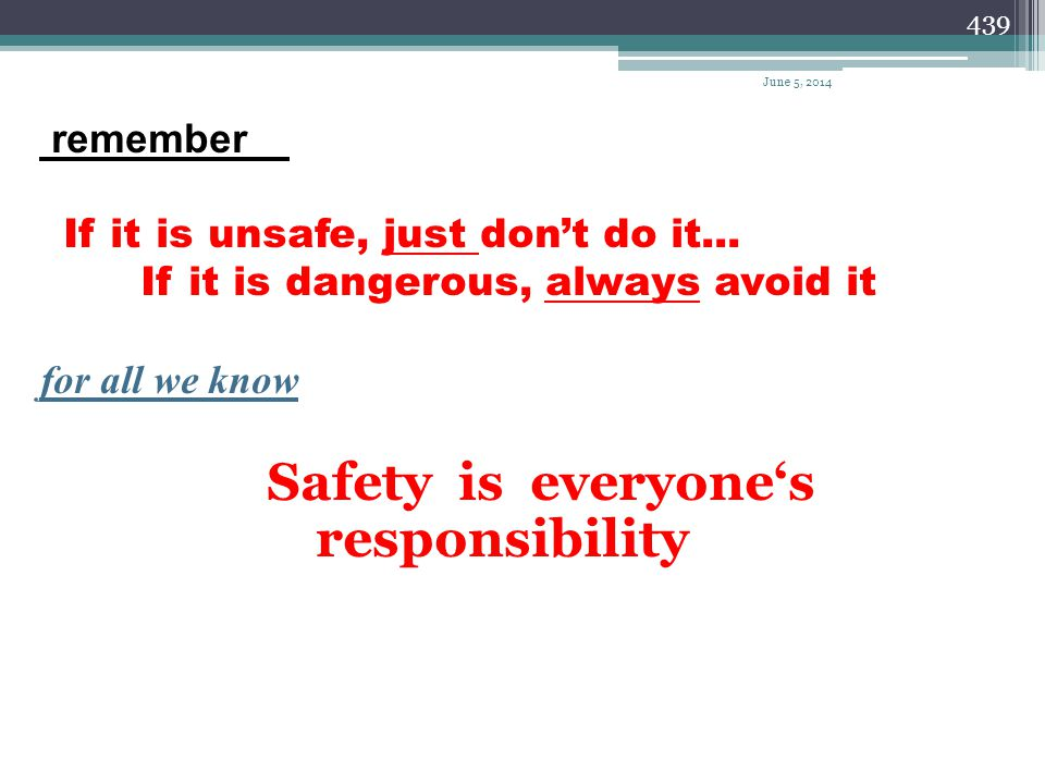 April 1, 2017 remember If it is unsafe, just don't do it...