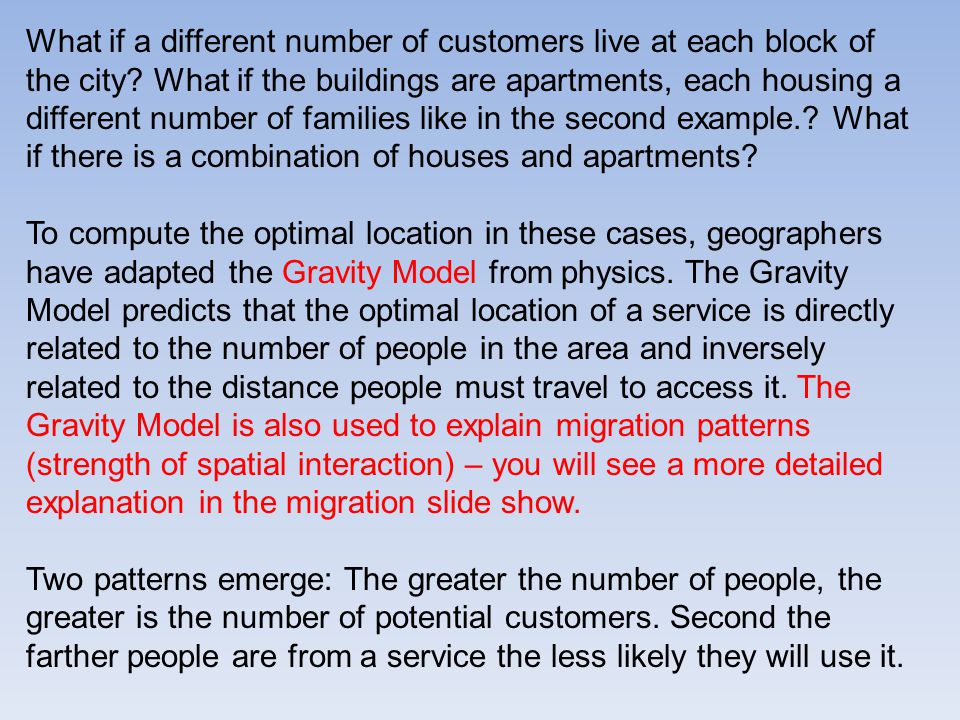 What if a different number of customers live at each block of the city