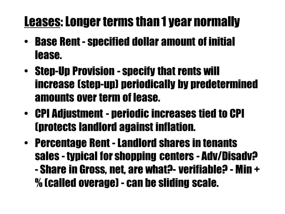 Leases: Longer terms than 1 year normally