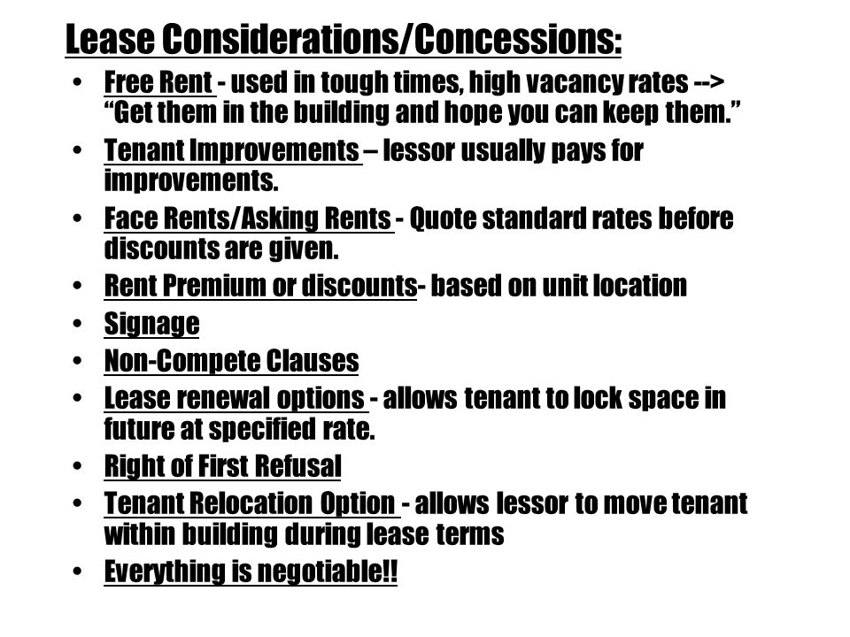 Lease Considerations/Concessions: