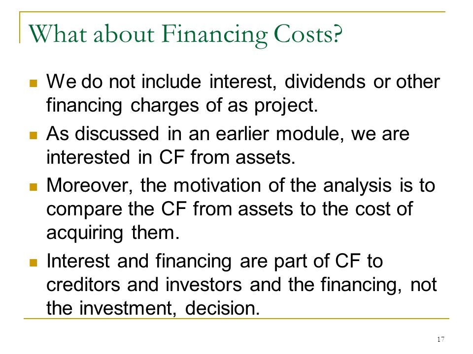 What about Financing Costs