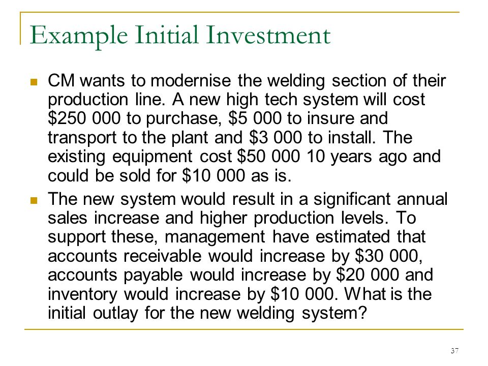Example Initial Investment