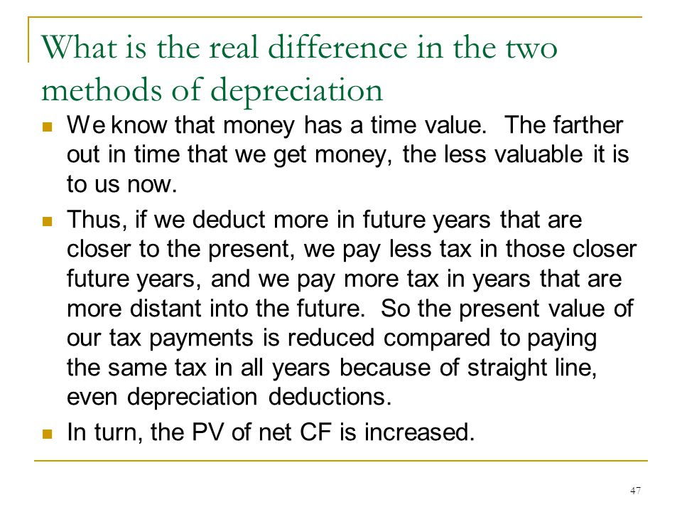 What is the real difference in the two methods of depreciation
